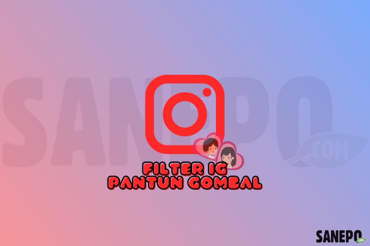 Filter IG Pantun Gombal