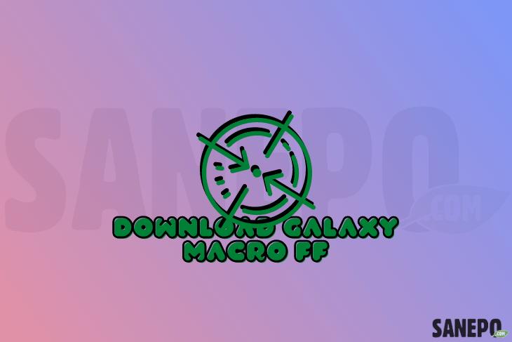 Download Galaxy Macro FF