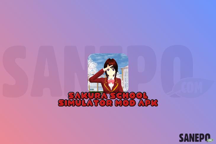 Sakura School Simulator MOD APK Update Terbaru 2021