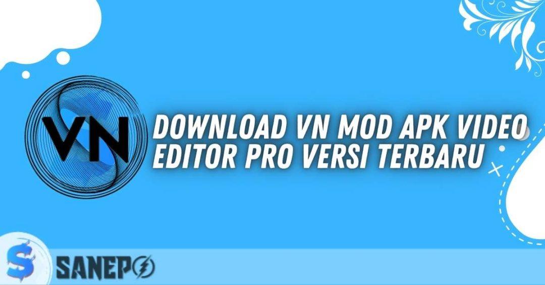 Download VN Mod APK Video Editor Pro Versi Terbaru