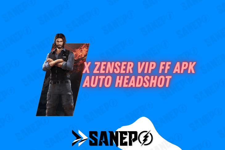 X Zenser Vip FF APK Auto Headshot