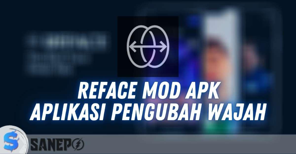 Reface Mod APK, Aplikasi Pengubah Wajah