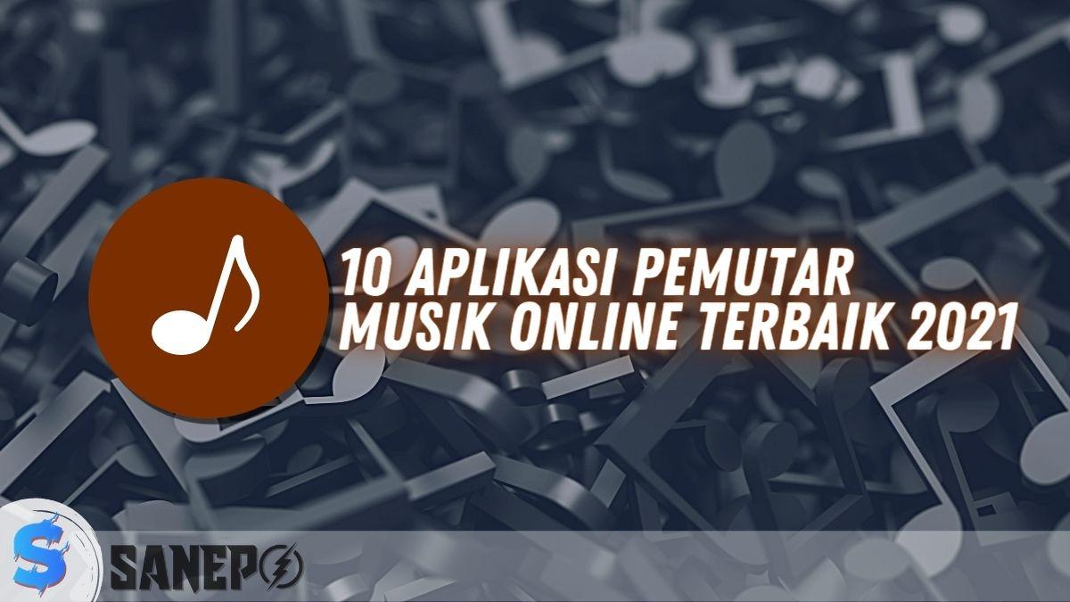10 Aplikasi Pemutar Musik Online Terbaik 2021