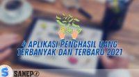 4 Aplikasi Penghasil Uang Terbanyak dan Terbaru 2021