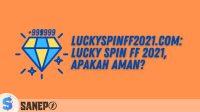 luckyspinff2021.com: Lucky Spin FF 2021, Apakah Aman?