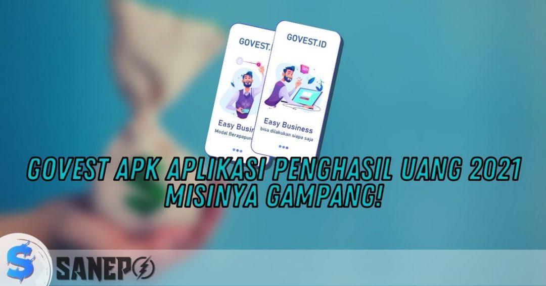 Govest APK Aplikasi Penghasil Uang 2021, Misinya Gampang!