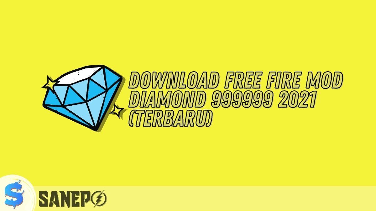 Download Free Fire MOD Diamond 999999 2021 (Terbaru)