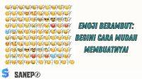 Emoji Berambut: Begini Cara Mudah Membuatnya!
