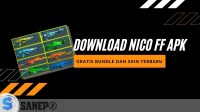 Download Nico FF APK, Gratis Bundle dan Skin Terbaru