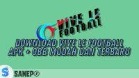 Download Vive Le Football APK + OBB Mudah dan Terbaru