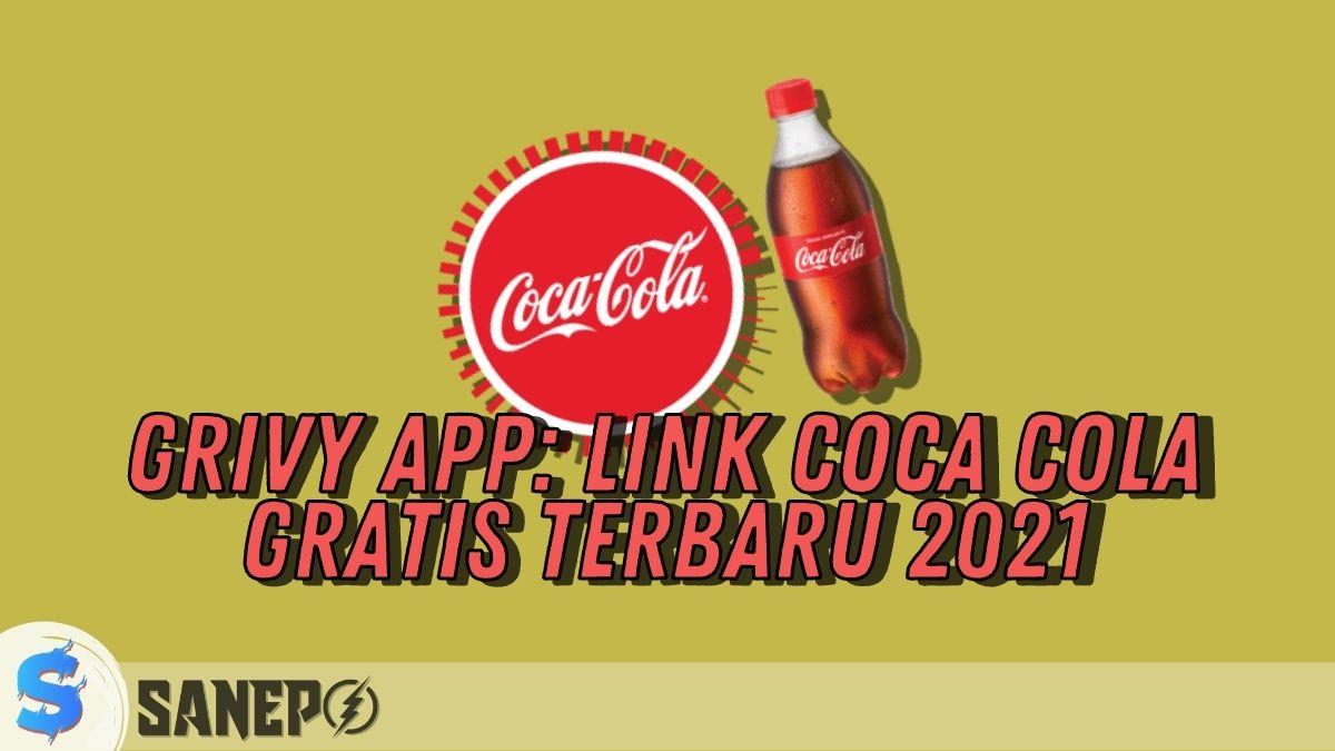 Grivy App: Link Coca Cola Gratis Terbaru 2021