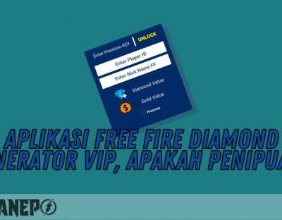 Aplikasi Free Fire Diamond Generator VIP, Apakah Penipuan?