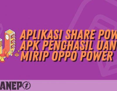 Aplikasi Share Power APK Penghasil Uang Mirip Oppo Power