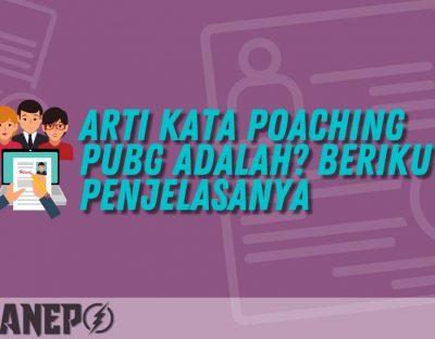 Arti Kata Poaching PUBG Adalah? Berikut Penjelasanya