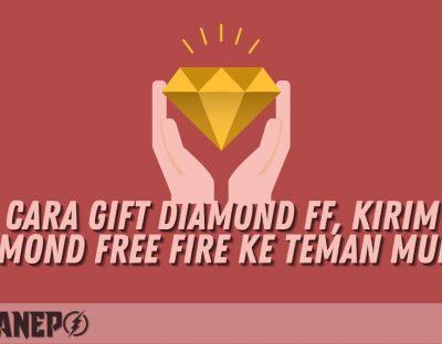 Cara Gift Diamond FF, Kirim Diamond Free Fire ke Teman Mudah