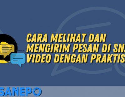 Cara Melihat dan Mengirim Pesan di Snack Video dengan Praktis