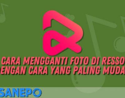 Cara Mengganti Foto di Resso dengan Cara yang Paling Mudah