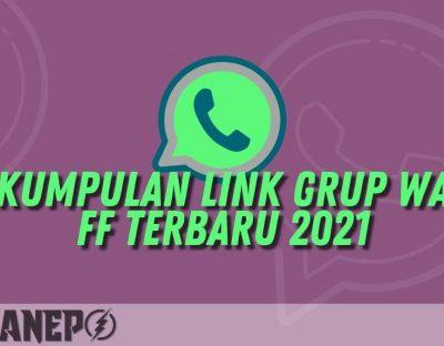Kumpulan Link Grup WA FF Terbaru 2021
