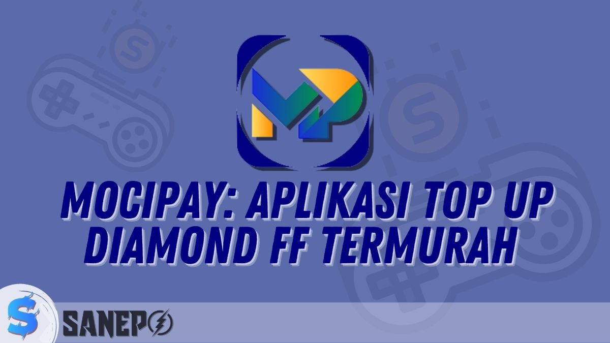 Mocipay: Aplikasi Top Up Diamond FF Termurah