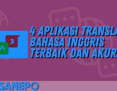 4 Aplikasi Translate Bahasa Inggris Terbaik dan Akurat