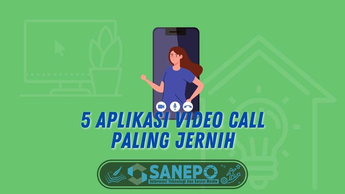 Lengkapi WFH Anda Dengan 5 Aplikasi Video Call Paling Jernih
