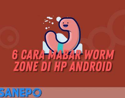 6 Cara Mabar Worm Zone di HP Android