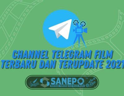 Channel Telegram Film Terbaru dan Terupdate 2021