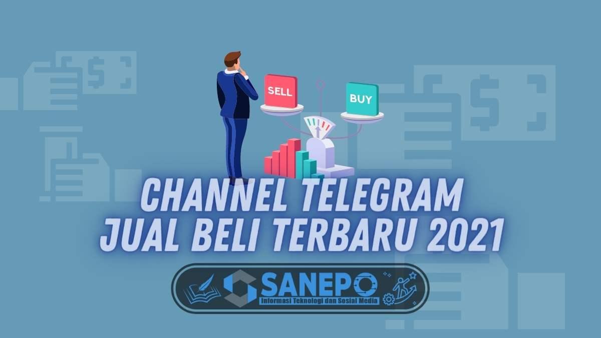 Channel Telegram Jual Beli Terbaru 2021