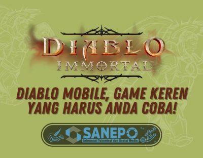 Diablo Mobile, Game Keren yang Harus Anda Coba!