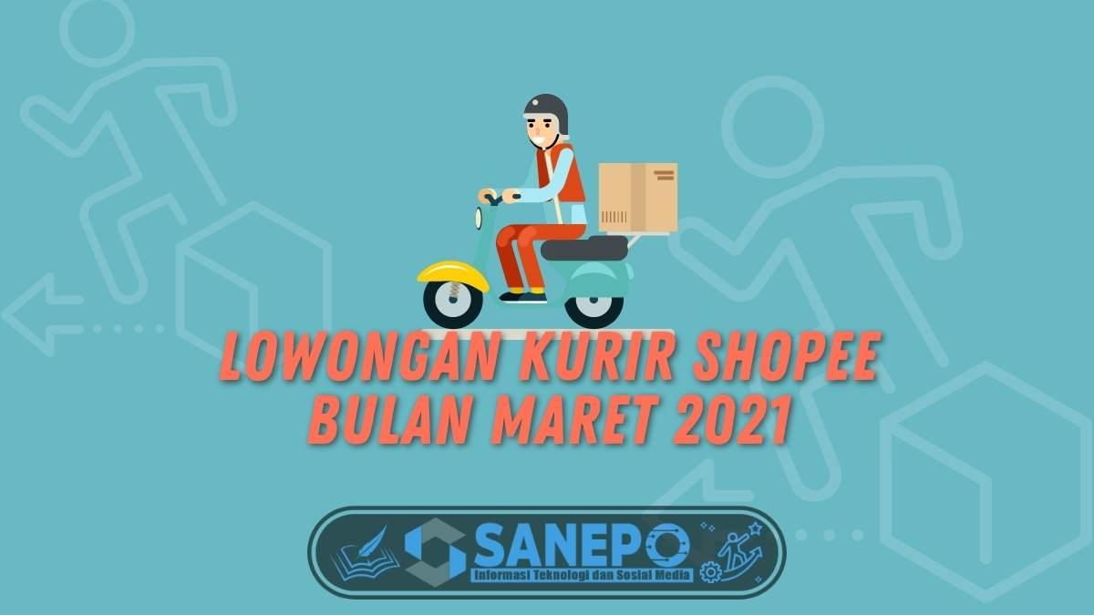 Lowongan Kurir Shopee Bulan Maret 2021