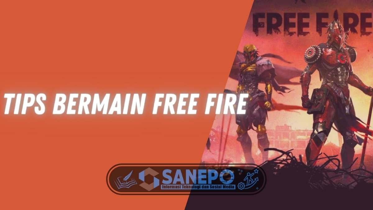 5 Tips Bermain Free Fire, Dijamin Booyah!