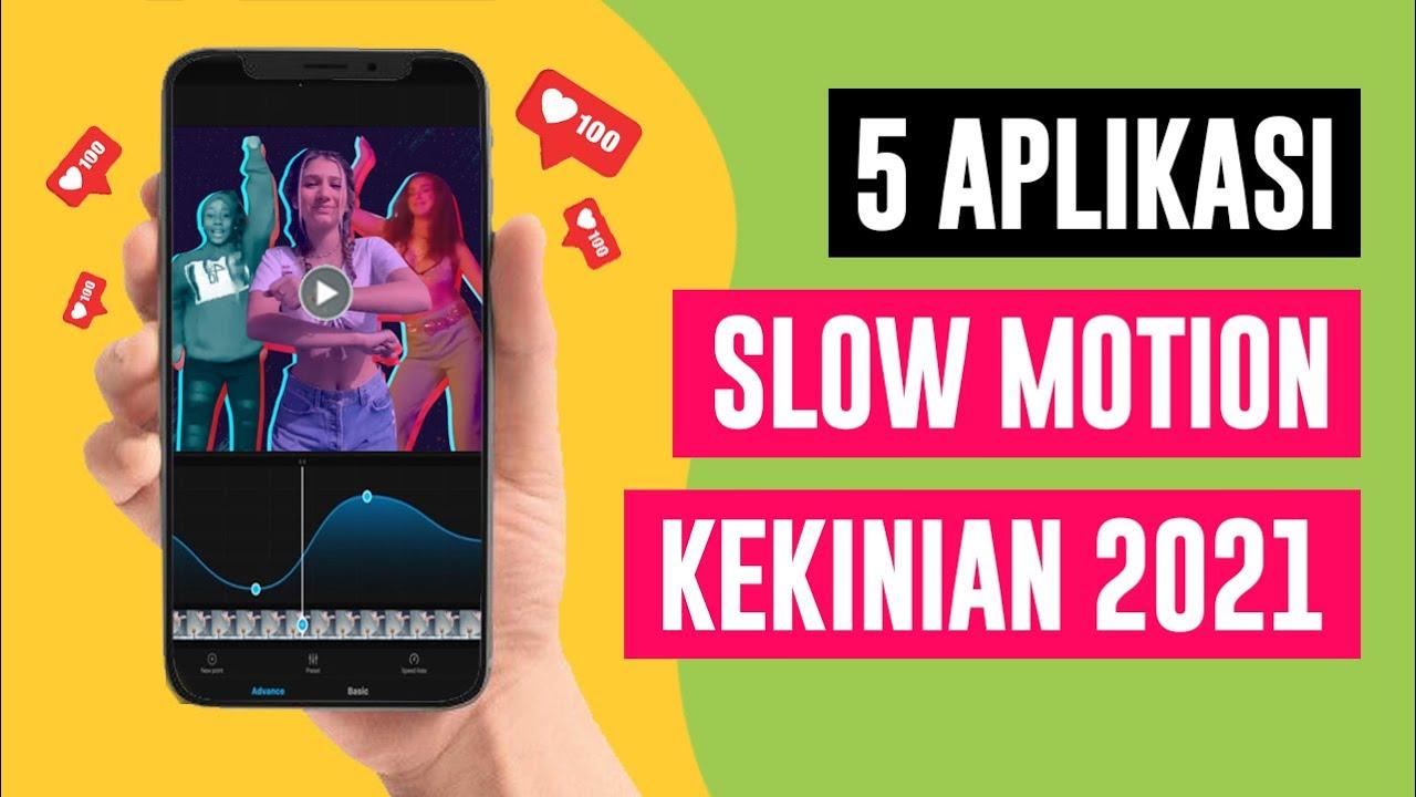 5 Aplikasi Slowmo Terbaik