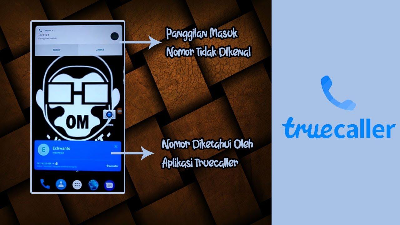 Cara Menggunakan Truecaller