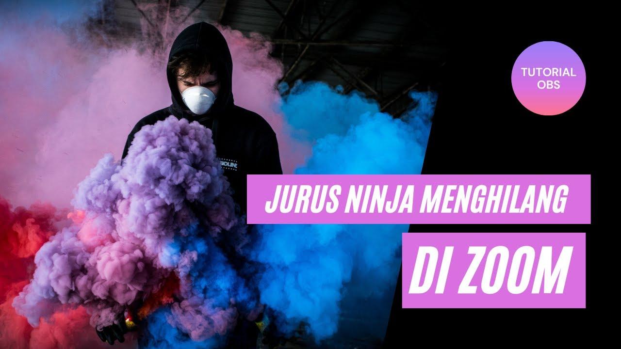 Cara Menghilang di Zoom Seperti Ninja Tanpa Edit