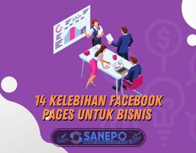 14 Kelebihan Facebook Pages Untuk Bisnis