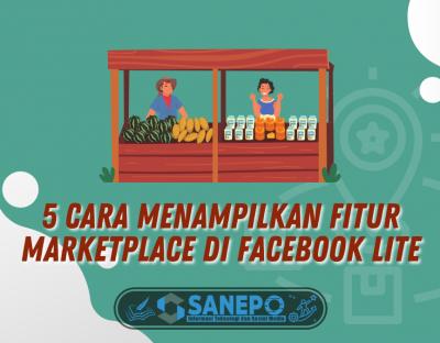 Cara Menampilkan Fitur Marketplace Di Facebook Lite