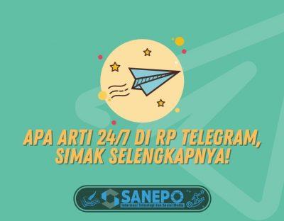Apa Arti 24/7 di RP Telegram, Simak Selengkapnya!