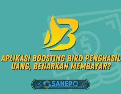 Aplikasi Boosting Bird Penghasil Uang, Benarkah Membayar?