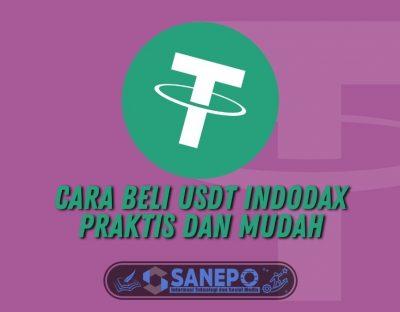 Cara Beli USDT Indodax Praktis dan Mudah