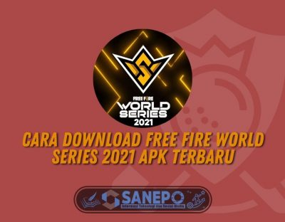 Cara Download Free Fire World Series 2021 Apk Terbaru