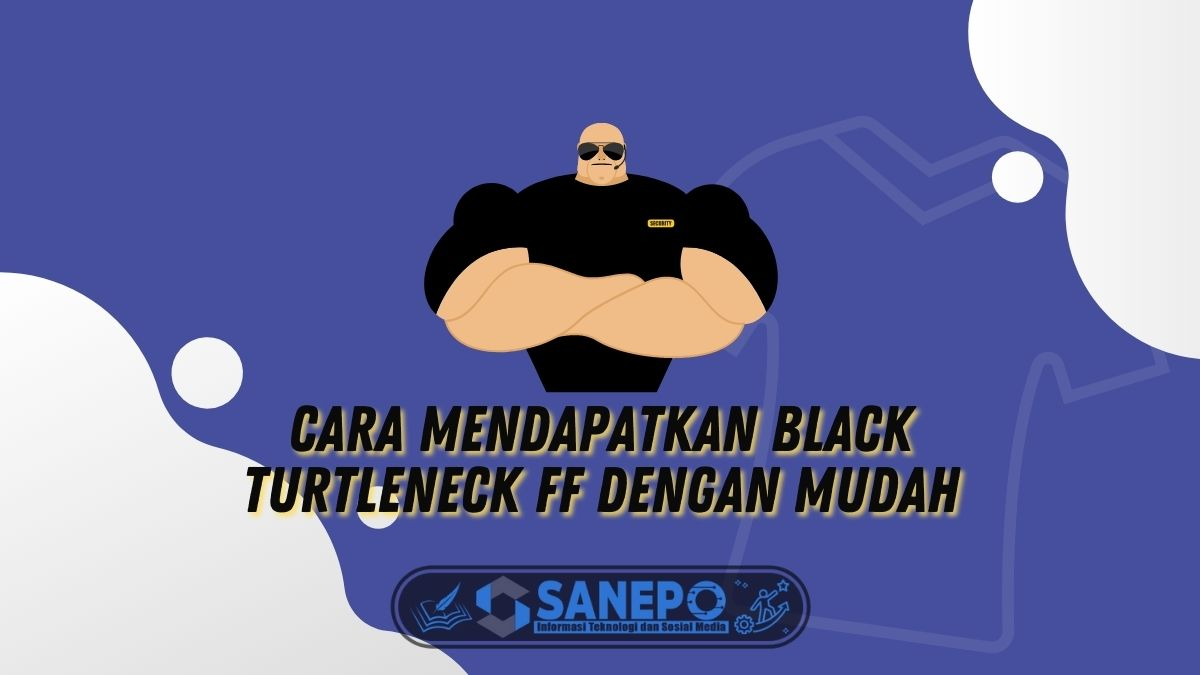 Cara Mendapatkan Black Turtleneck FF dengan Mudah