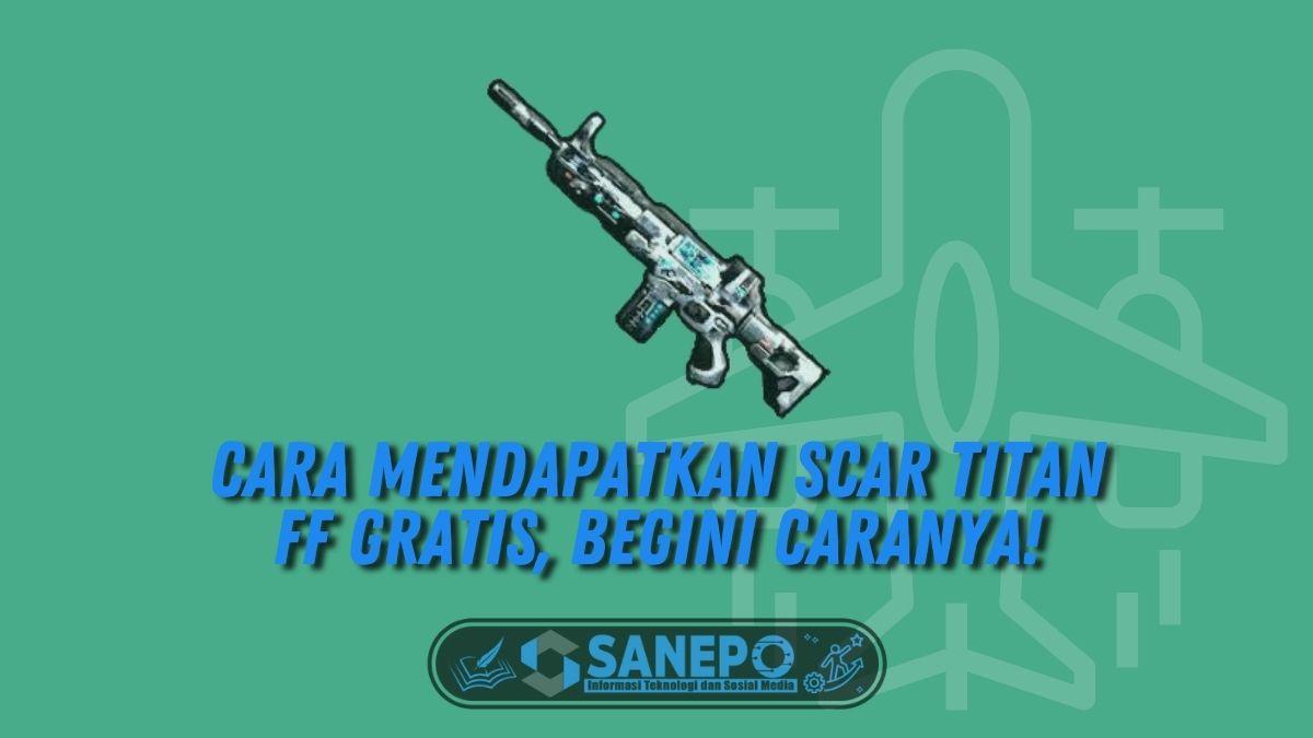 Cara Mendapatkan Scar Titan FF Gratis