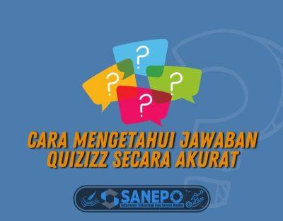 Cara Mengetahui Jawaban Quizizz Secara Akurat