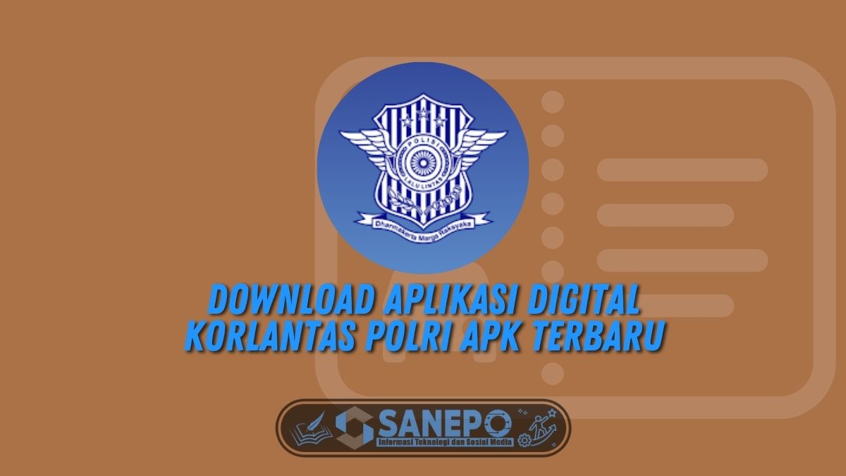 Download Aplikasi Digital Korlantas POLRI Apk Terbaru