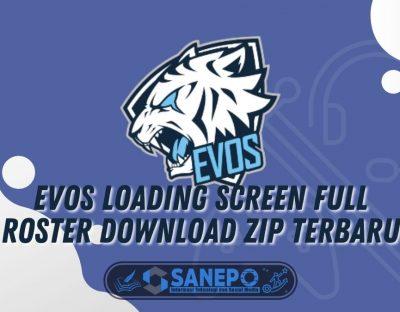 Evos Loading Screen Full Roster Download ML ZIP Terbaru