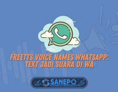 Freetts Voice Names WhatsApp: Text Jadi Suara di WA