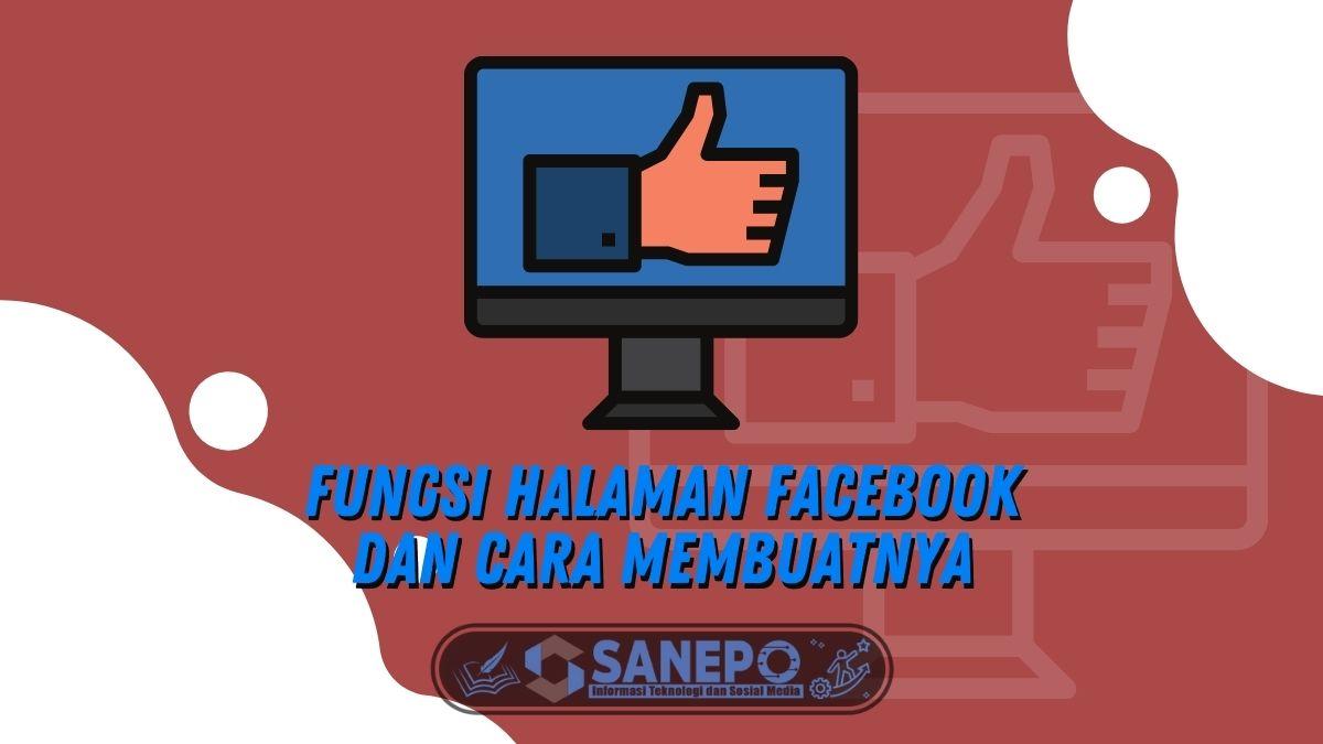 Fungsi Halaman Facebook dan Cara Membuatnya