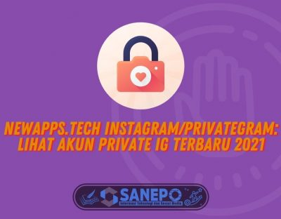 Newapps.tech Instagram/Privategram: Lihat Akun Private IG Terbaru 2021