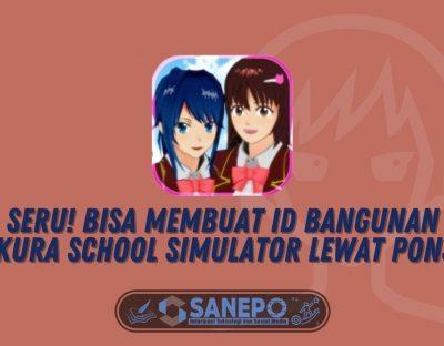 Seru! Bisa Membuat ID Bangunan Sakura School Simulator lewat Ponsel