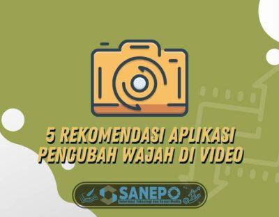 5 Rekomendasi Aplikasi Pengubah Wajah di Video, Wajib Dicoba!